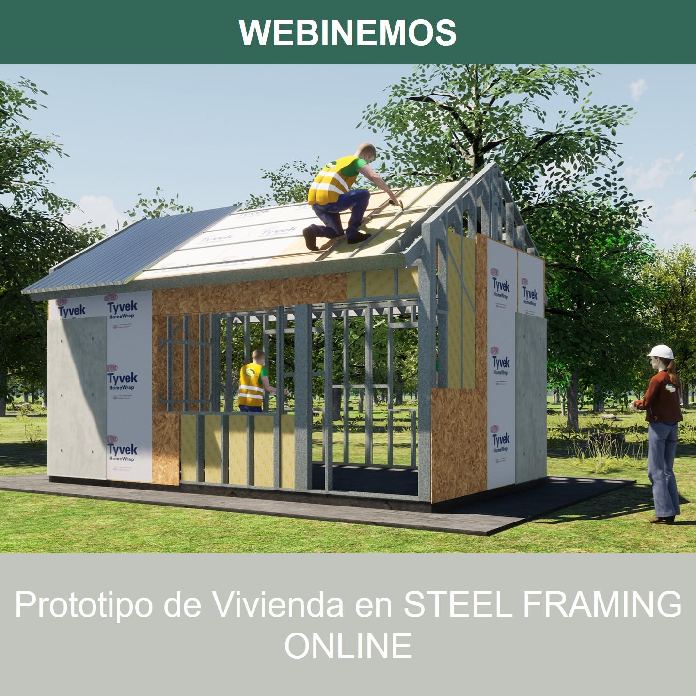 WEBINEMOS: PROTOTIPO DE VIVIENDA EN STEEL FRAMING.